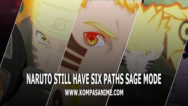 Naruto Masih Memiliki Kekuatan Six Paths Sage Mode Di Boruto