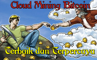 Cloud Mining Bitcoin Terbaik dan Terpercaya