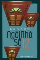 Ngôi Nhà Số 12 - John Milne