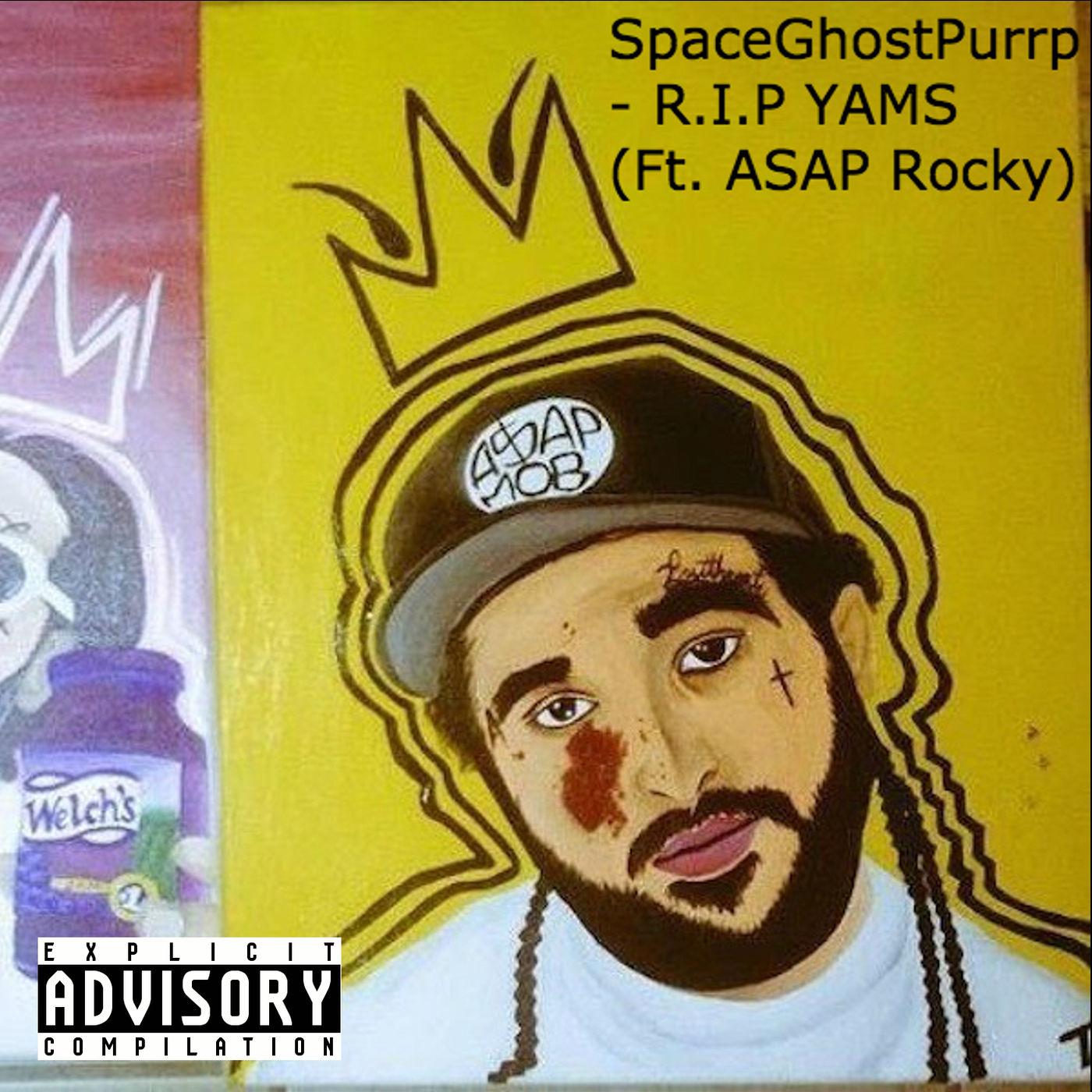 SpaceGhostPurrp - R.I.P YAMS (feat. A$AP Rocky) - Single  Cover