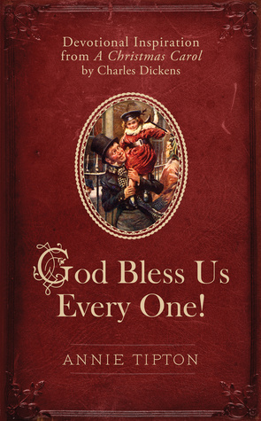 God Bless Us Every One!