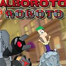 Phineas y Ferb Alboroto Roboto juego