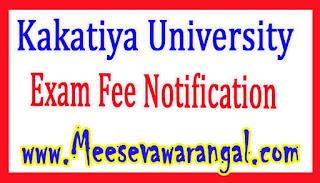 Kakatiya University MBA 1st year 1st Sem Feb 2017 Exam Fee Notification