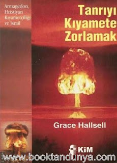 Grace Hallsell - Tanrıyı Kıyamete Zorlamak