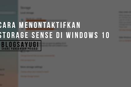 Cara Menonaktifkan Storage Sense di Windows 10