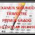 EXAMEN PRIMER GRADO (segundo trimestre) CICLO ESCOLAR 2018-2019.