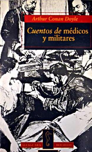 http://laantiguabiblos.blogspot.com.es/2016/11/cuentos-de-medicos-y-militares-arthur.html