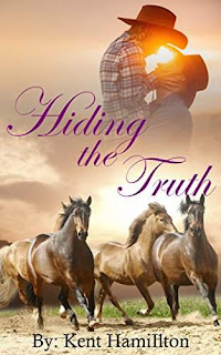 Hiding The Truth (historical romantic wild west old west books Book 2) by Kent HamiIlton