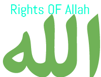 Rights OF Allah