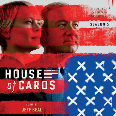 House of Cards Season 5 Soundtrack Jeff Beal