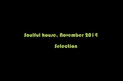 List soulful house : Track selection November 2014