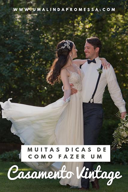 Casamento vintage: uma saída para fugir do tradicional