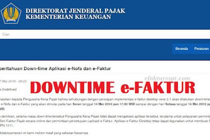 Informasi Downtime Aplikasi e-Faktur dan e-Nofa Online Mei 2018