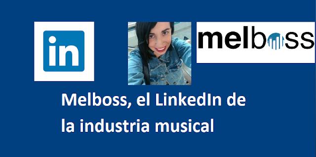 Melboss, el LinkedIn de la industria musical