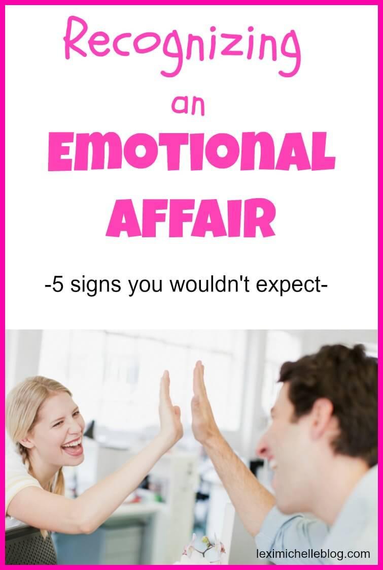 Recognizing an Emotional Affair - Lexi Michelle Blog