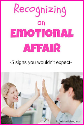 recognizing an emotional affair- 5 signs you wouldn't expect
