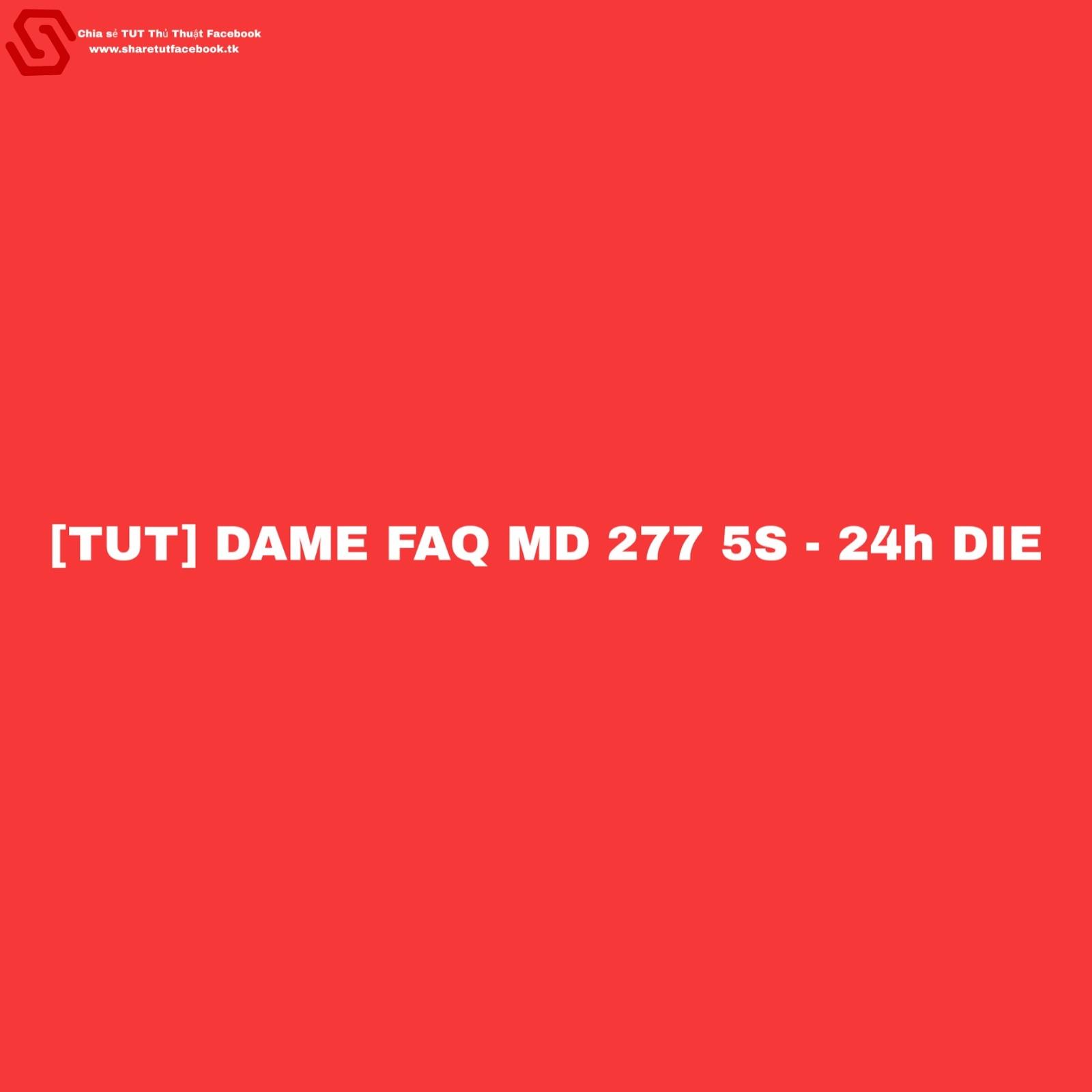 hướng dẫn cách dame faq 277 5s, tut dame faq md 277, hack ních facebook 5s, faq 277, faq md 277, faq md new ip mới, ip dame faq md 5s, ip dame 5s