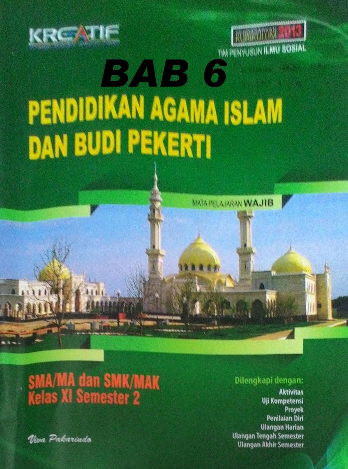 Kunci Jawaban Agama Islam Kelas 11 Kurikulum 2013 Bab 6 Ilmusosial Id