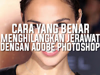 Cara Yang Benar Menghilangkan Jerawat Dan Kerutan Pada Foto Wajah Dengan Photoshop