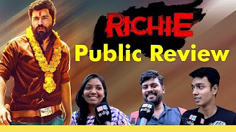 RICHIE MOVIE REVIEW | PUBLIC REVIEW | Nivin Pauly | Shradhha Srinath