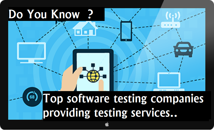 Top software testing companies providing testing services