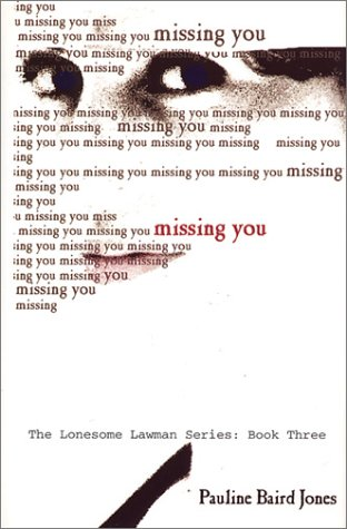 Missing You (Five Star Expressions) by Pauline Baird Jones