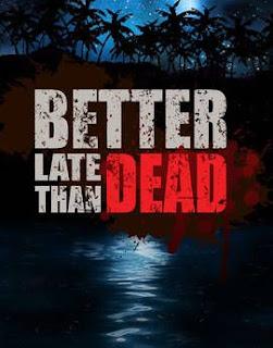 تحميل لعبة Better Late Than DEAD