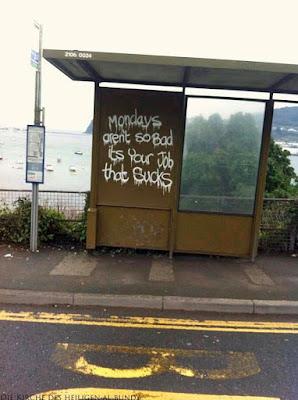 Montag - Keine Lust Spruch lustige an Bushaltestelle