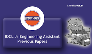 IOCL Jr Engineering Assistant Previous Papers