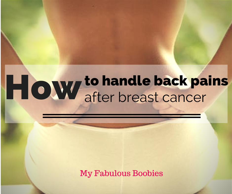 MyFabulousBoobies.com back%2Bpains How to Handle Back Pain After Mastectomy and Reconstruction