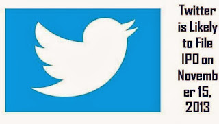 Twitter is likely to go public by filing IPO in US Stock Market on November 15, 2013.