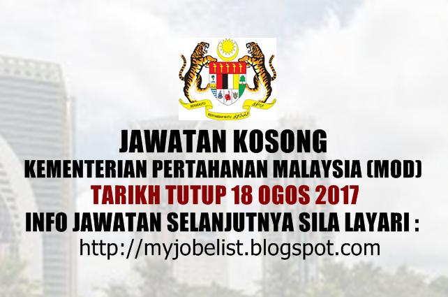 Jawatan Kosong Kementerian Pertahanan Malaysia (MOD) Ogos 2017