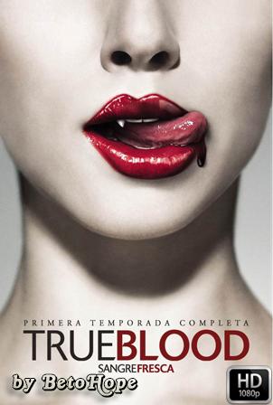 True Blood Temporada 1 [2008]  [720p] [Latino-Ingles] HD 1080P  [Google Drive] GloboTV