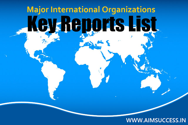 List of Key Reports Published by Major International Organizations