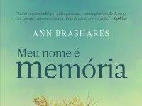 """Resenha: """"Meu Nome é Memória"""" -   Ann Brashares"""