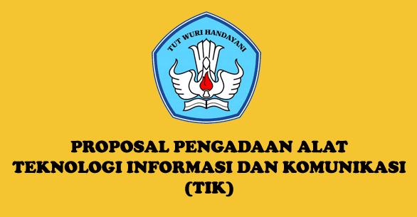 Contoh Proposal Pengajuan Peralatan TIK