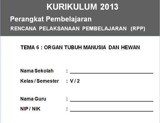 RPP Kurikulum 2013 SD KELAS 5 SEMESTER 2 - Organ Tubuh Manusia dan Hewan