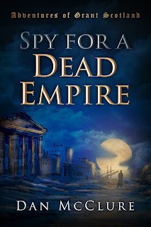 Book Showcase: Spy for a Dead Empire by Dan McClure