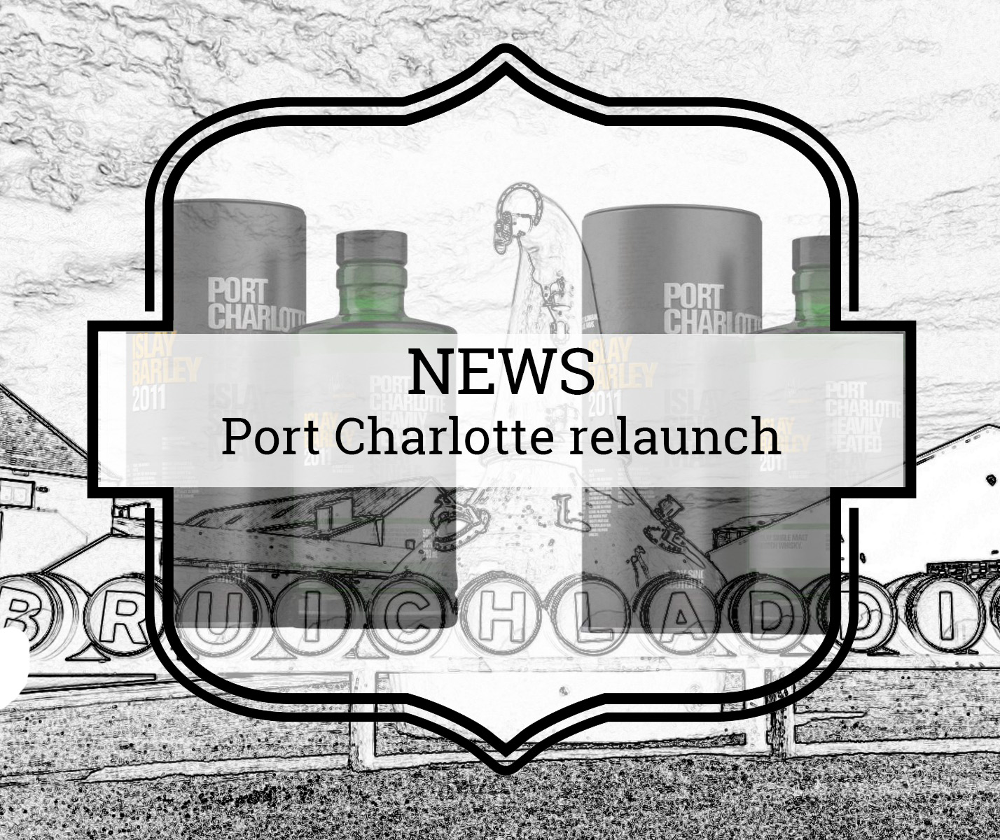 hight resolution of bruichladdich gives its port charlotte brand a new look