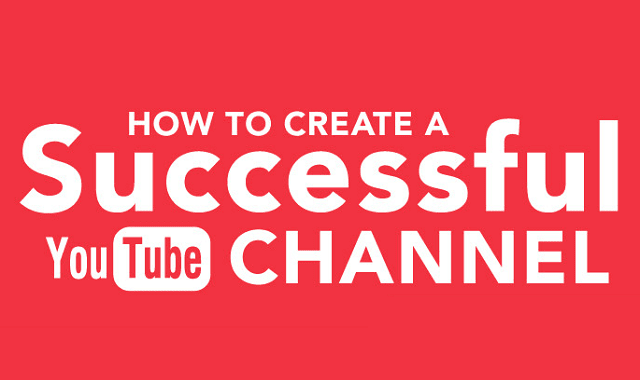 how to start a youtube channel and be successful