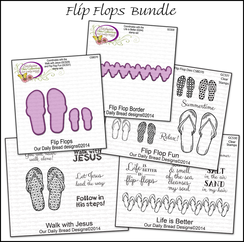 Stamps - Our Daily Bread Designs Flip Flops Bundle