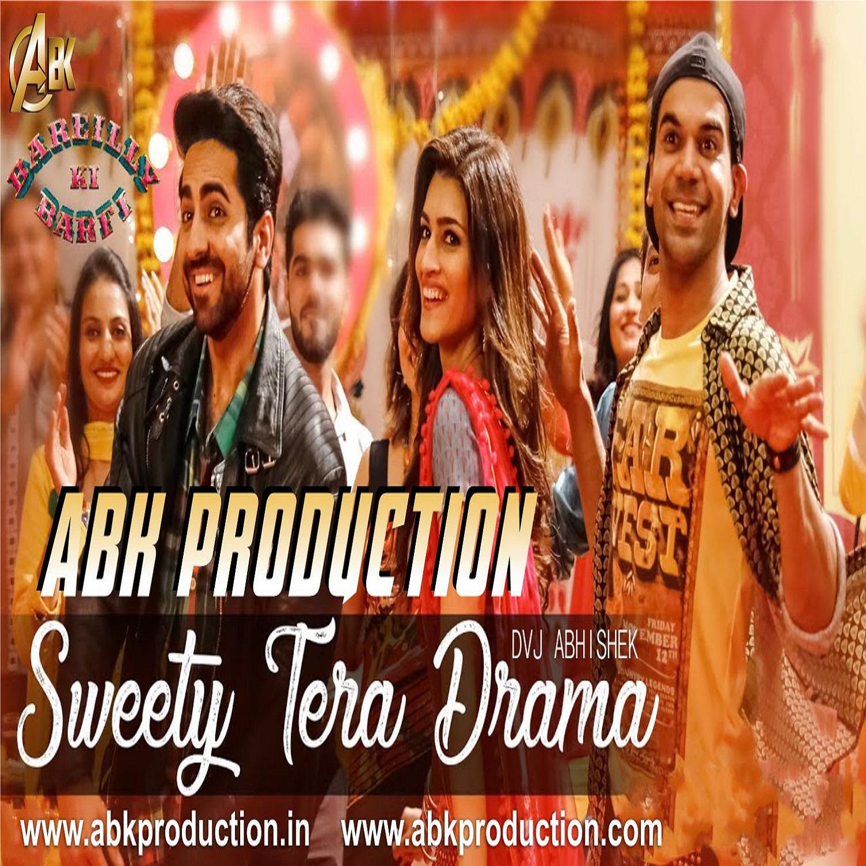Bhagwa Rang Dj: Sweety Tera Drama