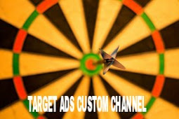 Cara Buat Custom Channel Google Adsense Agar CPC Iklan Tinggi