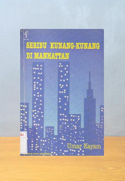 SERIBU KUNANG-KUNANG DI MANHATTAN, Umar Kayam