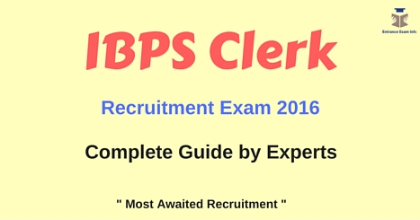 IBPS Clerk Recruitment Exam 2016