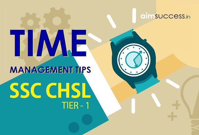 Time Management Tips for SSC CHSL Tier I