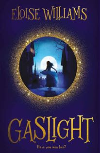 , Gaslight by Eloise Williams Review