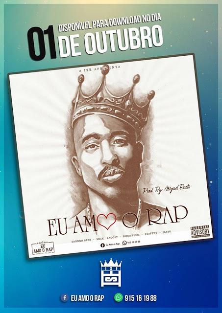 Projecto ''Eu Amo o Rap'' (Sandro_Star, Rhumblem, Mick_Lacost, Stafety e Janio)
