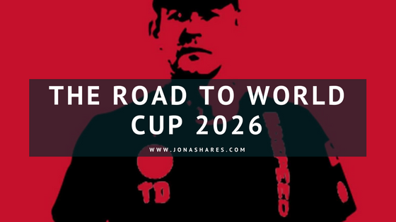 The Road to World Cup 2026