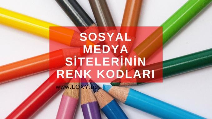 Sosyal Medya Sitelerinin Renk Kodları